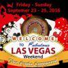 Las Vegas Weekend, September 23 - 25