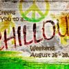 Chill Out At Two Creeks, August 26 - 28