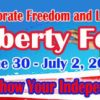 Liberty Fest Weekend, Friday to Sunday, June 30 to July 2, 2017