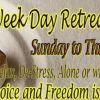 Week Day Retreat, September 1 - 6