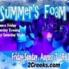 Mid Summer's Foam Party August 7-9