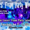 Lovers' Foam Party, June 25 - 27