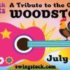 SwingStock - A Tribute to The Original Woodstock, July 14 - 18, 2021
