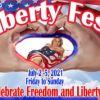 Liberty Fest Celebration, July 2 – 5, 2021