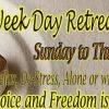 Week Day Retreat, Sunday to Friday, July 25 - 30