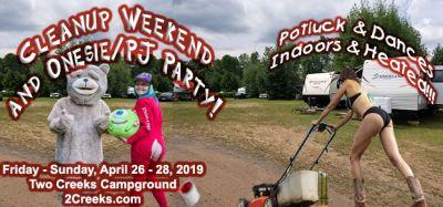Cleanup Weekend and Pajama/Onesie Party, April 26 - 28