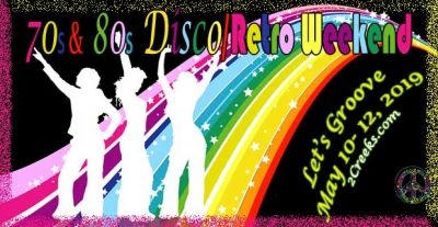 70's and 80's Disco/Retro Weekend, Friday to Sunday, May 10 – 12